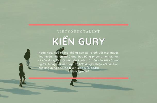 Kiến GURU là gì? Cách để học tập cùng ứng dụng kiến Guru