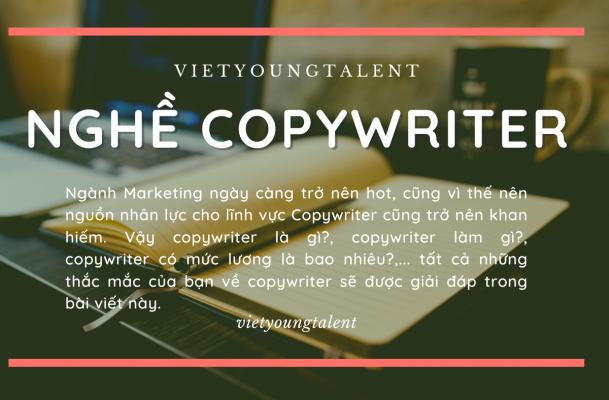Nghề Copywriter là gì? Những kỹ năng để thành một copywriter