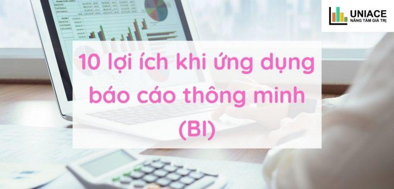 10 lợi ích mà báo cáo Business Intelligence mang lại cho doanh nghiệp 1